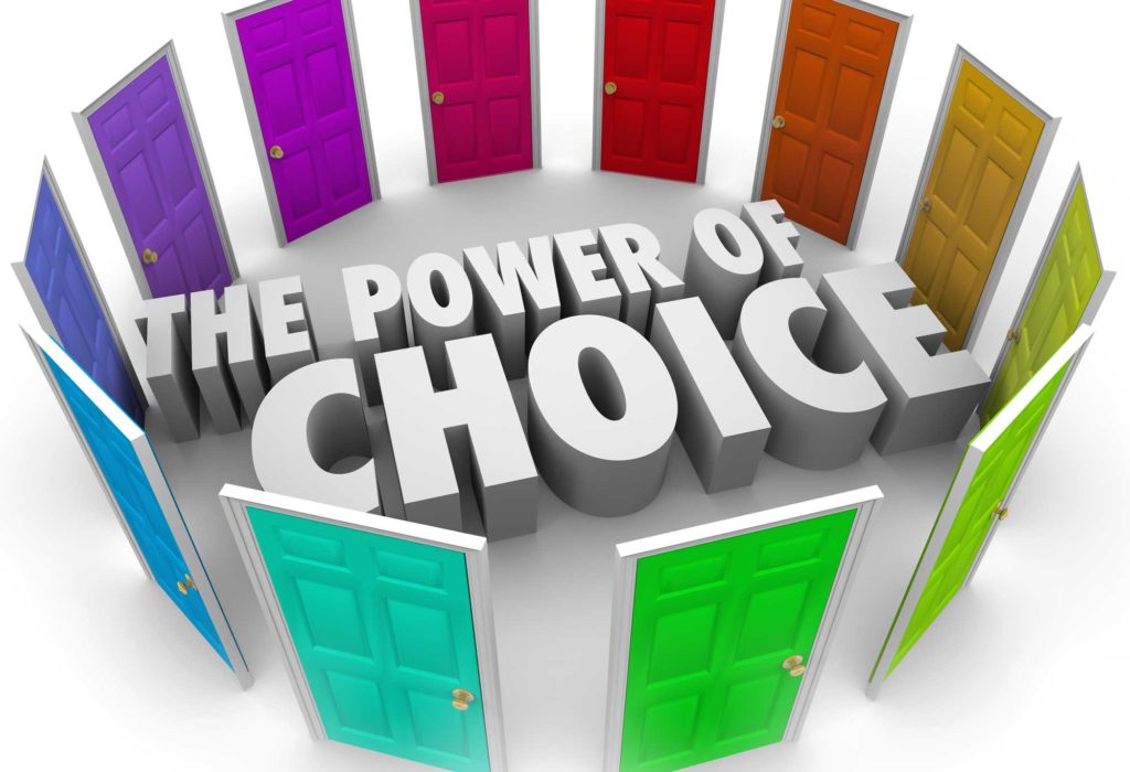 #100 The Power of Choice